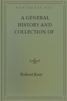 A General History and Collection of Voyages and Travels, Vol. 5
