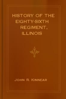 History of the Eighty-sixth Regiment, Illinois Volunteer Infantry, during its term of service