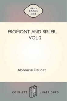 Fromont and Risler, vol 2 by Alphonse Daudet