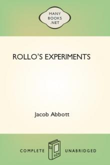 Rollo's Experiments by Jacob Abbott