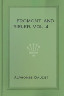 Fromont and Risler, vol 4 by Alphonse Daudet