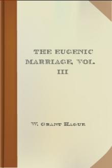 The Eugenic Marriage, Vol. III