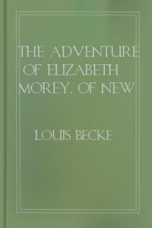 The Adventure of Elizabeth Morey, of New York by Louis Becke