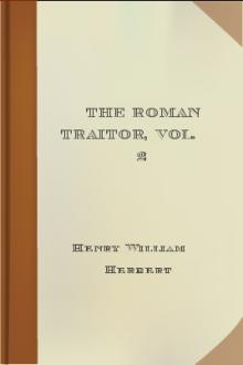 The Roman Traitor, Vol. 2 by Henry William Herbert