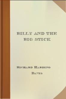 Billy and the Big Stick by Richard Harding Davis