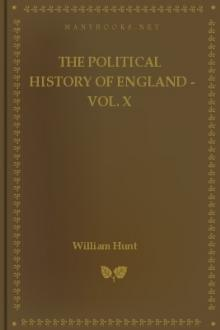 The Political History of England - Vol. X by Unknown