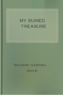 My Buried Treasure by Richard Harding Davis