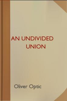 An Undivided Union by Oliver Optic, Edward Stratemeyer