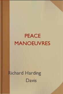 Peace Manoeuvres by Richard Harding Davis