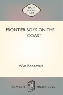 Frontier Boys on the Coast by Wyn Roosevelt