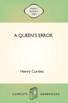 A Queen's Error by Henry Curties