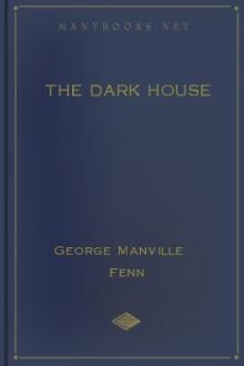 The Dark House by George Manville Fenn