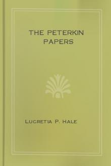 The Peterkin Papers by Lucretia P. Hale
