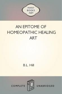An Epitome of Homeopathic Healing Art by B. L. Hill