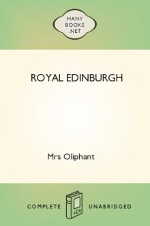 Royal Edinburgh by Margaret Oliphant