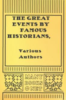 The Great Events by Famous Historians, Volume III by Various Authors