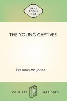 The Young Captives by Erasmus W. Jones