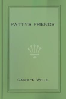 Patty's Friends by Carolyn Wells