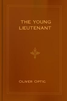 The Young Lieutenant by Oliver Optic