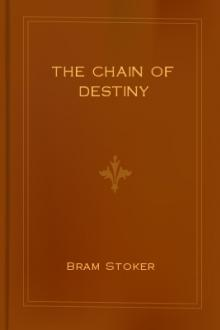 The Chain of Destiny by Bram Stoker