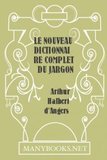 Le nouveau dictionnaire complet du jargon de l'argot