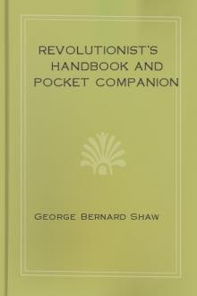 Revolutionist's Handbook and Pocket Companion by George Bernard Shaw