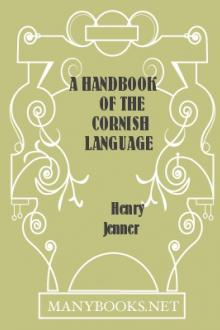 A Handbook of the Cornish Language by Henry Jenner