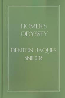 Homer's Odyssey by Denton Jaques Snider