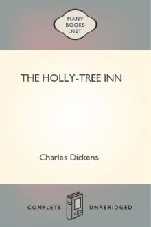 The Holly-Tree Inn by Charles Dickens