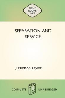 Separation and Service by J. Hudson Taylor