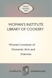 Woman's Institute Library of Cookery by Woman's Institute of Domestic Arts and Sciences