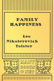 Family Happiness by Leo Nikoleyevich Tolstoy