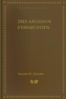 Tres Anglesos S'esbargeixen by Jerome K. Jerome