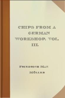 Chips From A German Workshop. Vol. III. by Friedrich Max Müller