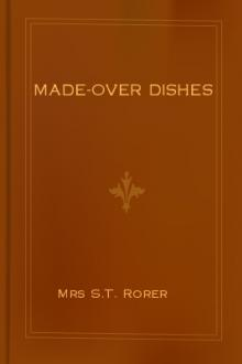 Made-Over Dishes by Mrs S. T. Rorer