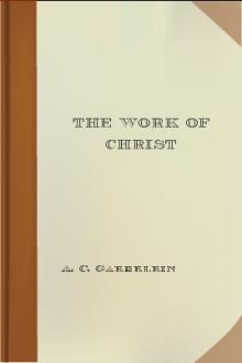 The Work of Christ by Arno Clemens Gaebelein