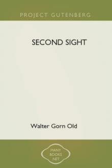 Second Sight by Walter Gorn Old