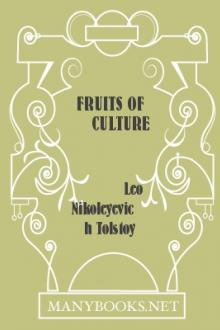 Fruits of Culture by graf Tolstoy Leo