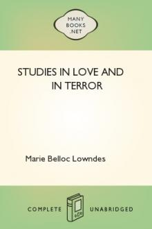 Studies in Love and in Terror by Marie Belloc Lowndes