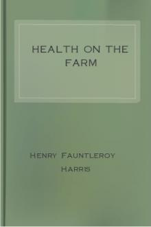 Health on the Farm by Henry Fauntleroy Harris