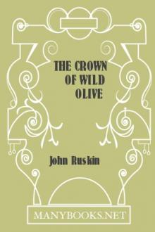 The Crown of Wild Olive by John Ruskin