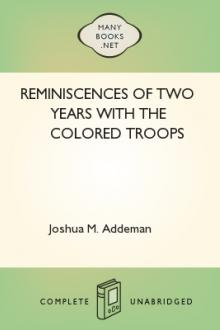 Reminiscences of two years with the colored troops by Joshua M. Addeman