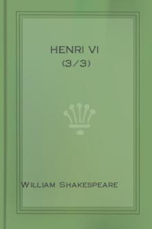 Henri VI (3/3) by William Shakespeare