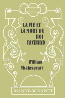 La vie et la mort du roi Richard III by William Shakespeare