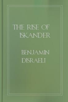The Rise of Iskander by Benjamin D'israeli