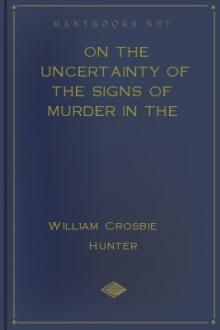 On the uncertainty of the signs of murder in the case of bastard children by William Hunter