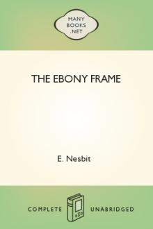 The Ebony Frame by E. Nesbit