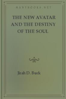 The New Avatar and The Destiny of the Soul by Jirah Dewey Buck