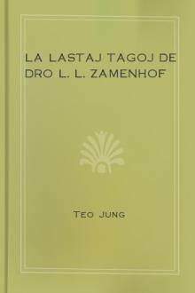 La Lastaj Tagoj de Dro L. L. Zamenhof