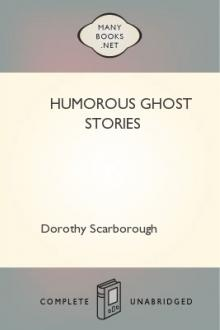 Humorous Ghost Stories by Dorothy Scarborough